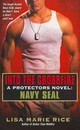 Into The Crossfire - Rice, Lisa Marie - ISBN: 9780062085795