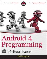 Android Programming 24-hour Trainer - Lee, Wei-Meng - ISBN: 9781118207482