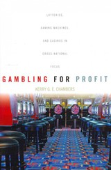 Gambling For Profit - Chambers, Kerry G. E. - ISBN: 9781442641891