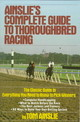 Ainslie's Complete Guide To Thoroughbred Racing - Ainslie, Tom - ISBN: 9780671656553