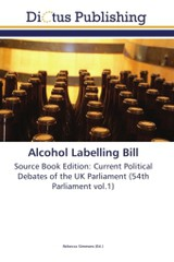 Alcohol Labelling Bill - ISBN: 9783845466644