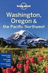Lonely Planet Country guides Washington Oregon and the Pacific Northwest - Sandra  Bao - ISBN: 9781742204628