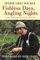 Fishless Days, Angling Nights - Hackle, Sparse Grey - ISBN: 9781616083397