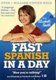 Fast Spanish In A Day With Elisabeth Smith - Smith, Elisabeth - ISBN: 9781444138658