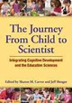 Journey From Child To Scientist - Carver, Sharon M. (EDT)/ Shrager, Jeff (EDT) - ISBN: 9781433811388