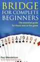 Bridge For Complete Beginners - Mendelson, Paul - ISBN: 9780716022190
