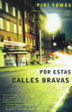 Por Estas Calles Bravas / Down These Mean Streets - Thomas, Piri - ISBN: 9780679776284