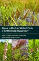 Guide To Moist-soil Wetland Plants Of The Mississippi Alluvial Valley - Fleming, K. Sarah; Hagy, Heath M.; Schummer, Michael L. - ISBN: 9781617031465