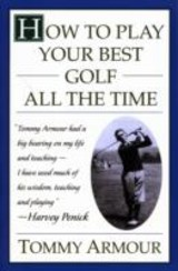 How To Play Your Best Golf - Armour, Tommy - ISBN: 9780684813790