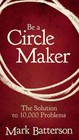 Be A Circle Maker - Batterson, Mark - ISBN: 9780310336358