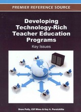 Developing Technology-rich Teacher Education Programs - Polly, Drew (EDT)/ Mims, Clif (EDT)/ Persichitte, Kay A. (EDT) - ISBN: 9781466600140