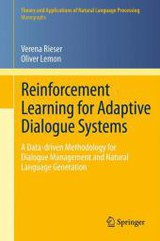 Reinforcement Learning For Adaptive Dialogue Systems - Lemon, Oliver; Rieser, Verena - ISBN: 9783642249419