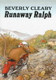 Runaway Ralph - Cleary, Beverly/ Rogers, Jacqueline (ILT) - ISBN: 9780688217013