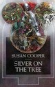 Silver On The Tree - Cooper, Susan - ISBN: 9780689500886