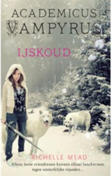 IJskoud - Richelle  Mead - ISBN: 9789048806058