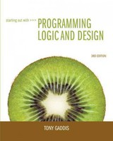 Starting Out with Programming Logic and Design - Gaddis, Tony - ISBN: 9780132805452