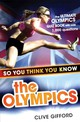 So You Think You Know The Olympics - Gifford, Clive - ISBN: 9781444906851