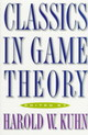 Classics In Game Theory - Kuhn, Harold William (EDT) - ISBN: 9780691011929