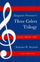 Zbigniew Preisner's Three Colors Trilogy: Blue, White, Red - Reyland, Nicholas W. - ISBN: 9780810881389