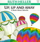 Up, Up And Away - Heller, Ruth - ISBN: 9780698116634