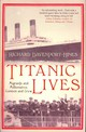Titanic Lives - Davenport-hines, Richard - ISBN: 9780007321643