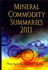 Mineral Commodity Summaries 2011 - Thompson, Collin A. (EDT) - ISBN: 9781613244869