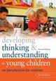 Developing Thinking And Understanding In Young Children - Robson, Sue (roehampton University, Uk) - ISBN: 9780415609715