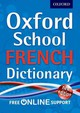 Oxford School French Dictionary - Oxford Dictionaries - ISBN: 9780192757050