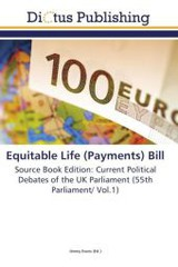 Equitable Life (Payments) Bill - ISBN: 9783845468167