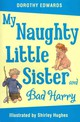 My Naughty Little Sister And Bad Harry - Edwards, Dorothy - ISBN: 9781405253369