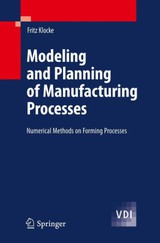 Modeling And Planning Of Manufacturing Processes - Klocke, Fritz - ISBN: 9783540234944