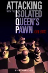 Attacking With The Isolated Queen's Pawn - Emms, John - ISBN: 9781857446289