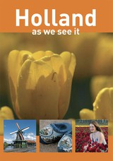 Holland, as we see it - Peter de Ruiter - ISBN: 9789490848569