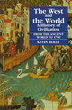 West And The World V. 1; From The Ancient World To 1700 - Reilly, Kevin - ISBN: 9781558761520