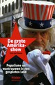 De grote Amerikashow - Tom-Jan Meeus - ISBN: 9789046812310