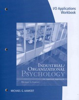 Industrial/organizational Applications Workbook For Aamodt's Industrial/organizational Psychology: An Applied Approach - Aamodt, Michael G.; Standiford, Kevin - ISBN: 9781133489054