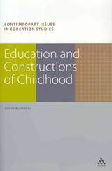 Education And Constructions Of Childhood - Blundell, David - ISBN: 9781847060259