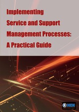 Implementing service and support management processes - ISBN: 9789087537449