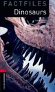 Oxford Bookworms Library Factfiles: Level 3:: Dinosaurs - Vicary, Tim - ISBN: 9780194794466