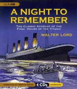 A Night To Remember - Lord, Walter/ Jarvis, Martin (NRT) - ISBN: 9781609987312