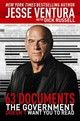 63 Documents The Government Doesn't Want You To Read - Russell, Dick; Ventura, Jesse - ISBN: 9781616085711