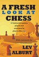 Fresh Look At Chess - Alburt, Lev - ISBN: 9781889323251