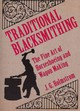 Traditional Blacksmithing - Holmstrom, J. G. - ISBN: 9781616085513