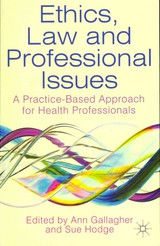 Ethics, Law And Professional Issues - Hodge, Sue; Gallagher, Ann - ISBN: 9780230279940