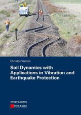 Soil Dynamics With Applications In Vibration And Earthquake Protection - Vrettos, Christos - ISBN: 9783433029992