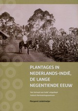 Plantages in Nederlands-Indie  - Leidelmeijer, Margaret - ISBN: 9789490992002