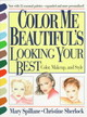 """color Me Beautiful's"" Looking Your Best - Spillane, Mary; Sherlock, Christine - ISBN: 9781568330372"