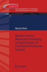 Optimal Sensor Networks Scheduling In Identification Of Distributed Parameter Systems - Patan, Maciej - ISBN: 9783642282294