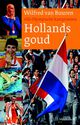 Hollands goud - Wilfred van Buuren - ISBN: 9789460231742