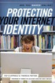 Protecting Your Internet Identity - Payton, Theresa; Claypoole, Ted - ISBN: 9781442212206
